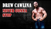 Drew Cawlina - Never Gonna Stop / Street workout