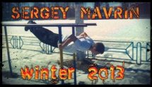 Sergey Mavrin - Winter 2013 (Workout and Gimbarr)