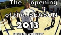 THE OPEN OF SEASON 2013/extreme workout train/