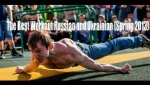 The Best Workout Russian and Ukrainian (Spring 2013)