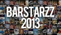 We Are BarStarzz | Promo Reel 2013