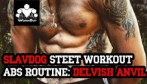 Slavdog Street WorkOut: Abs Routine - Delvish anvil