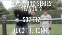 60SS S02 E12 Tuco the Tonne (street workout calisthenics)