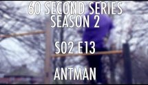 60SS S02 E13 Antman (street workout calisthenics)