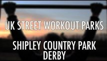 Calisthenics parks - Shipley Country Park, Derby (calisthenics street workout)