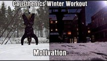 Calisthenics/Bodyweight Winter Workout Motivation
