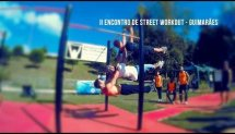 II Encontro Nacional de Street Workout - Powered by: Flowmove | (Guimarães) - 2k14