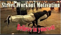 Street Workout Motivation - Believe in yourself