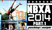NBXA 2014 Part 1 | Pushing Weight