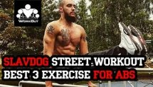 Slavdog Street Workout: Best 3 Exercises for ABS