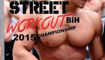 STREET WORKOUT CHAMPIONSHIP BIH  | BAR BROTHERS 2015