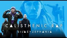 SILAS ZEPHANIA | CALISTHENIC RAP | feat. SHARKY P, BRO.BEN & KING JAMES | OFFICAL VIDEO