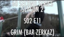 60SS S02 E11 Grim x Bar-Zerkaz (street workout calisthenics)