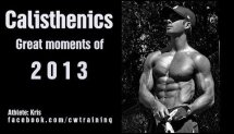 Calisthenics & Street Workout Great Moments of 2013