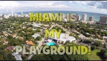 Miami Is My Playground!