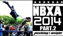 NBXA 2014 Part 2 | Pushing Weight