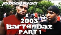 Part 1. Bartendaz 2003 | Giant and Maketricks | Pushing Weight