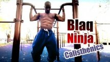 Blaq Ninja - Calisthenics & Bodyweight Workout