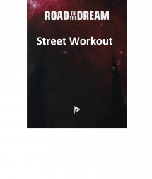 Street Workout-ROAD to the Dream!