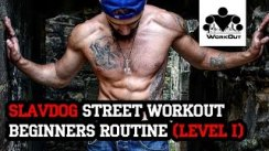 Slavdog's Street Workout Beginners Program (level I)