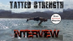 Street Workout Magazine EP9 - Tatted Strength Interview