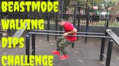 Beastmode Walking Dips Challenge with HB Strives