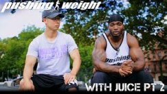 Pushing Weight with Juice Part 2